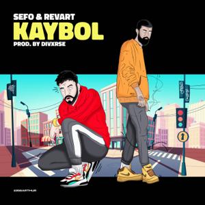 Sefo & Revart - Kaybol