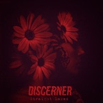 Discerner - Straight Laced
