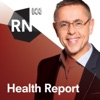 Health Report - Separate stories - ABC RN