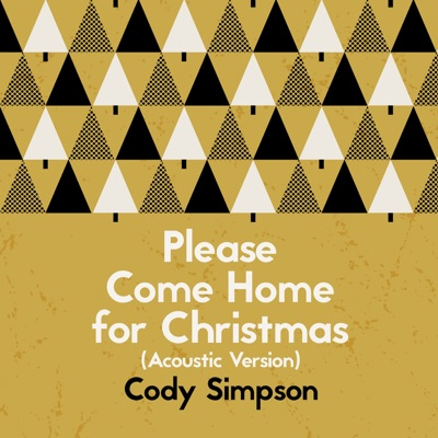 Please Come Home for Christmas (Acoustic Version) - Single - Cody Simpson
