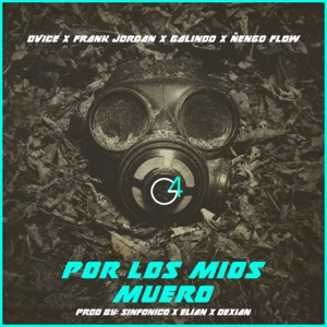 Por Los Míos Muero (feat. Frank Jordan) - Single Mp3 Download