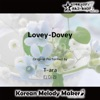 Korean Melody Maker - Lovey-Dovey (Original Performed by T-ara)[Polyphonic Melody Short ver.]