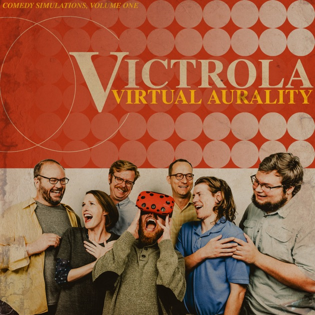 Victrola! Sketch Comedy Podcast by ColdTowne Theater! on Apple