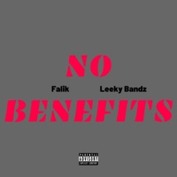 No Benefits (feat. Leeky Bandz) - Single Mp3 Download