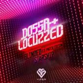 Dossa & Locuzzed - Blinded