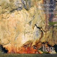 Liag by Dermot Byrne, Éamonn Coyne & John Doyle on Apple Music