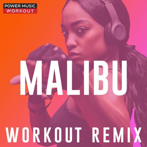 Malibu (Workout Remix) - Single
