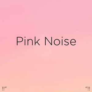"White Noise Baby Sleep & White Noise For Babies - !!"" Pink Noise ""!!"