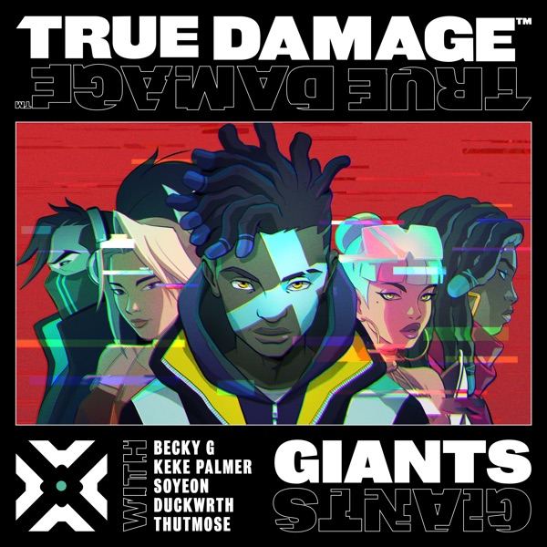 Giants (feat. SOYEON, DUCKWRTH, Thutmose & League of Legends) - Single