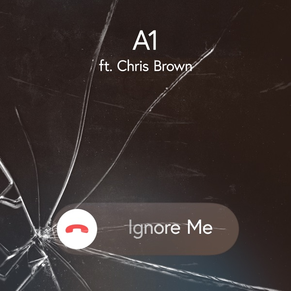 Ignore Me (feat. Chris Brown) - Single