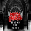 Beyond the Black, Metal Church