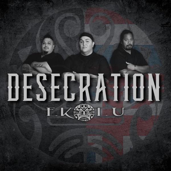 Ekolu - Desecration