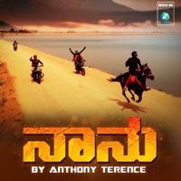 Chetan Gandarva - Naanu (feat. P Shalem Raj) [From Anthony Gang Ka 34]