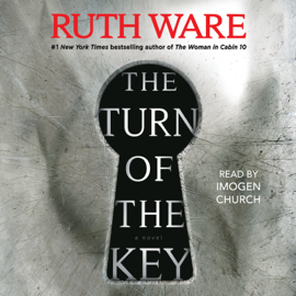 The Turn of the Key (Unabridged) - Ruth Ware mp3 download