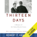 Thirteen Days: A Memoir of the Cuban Missile Crisis (Unabridged) - Robert F. Kennedy