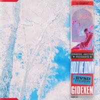 Hold Me Down - GIDEXEN
