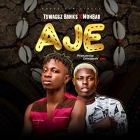 Tswaggz Banks & MohBad - Aje - Single