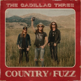 The Cadillac Three – COUNTRY FUZZ [iTunes Plus AAC M4A]