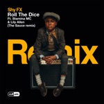 Shy FX - Roll the Dice (feat. Stamina MC & Lily Allen) [The Sauce Remix]