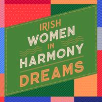 Irish Women In Harmony - Dreams artwork