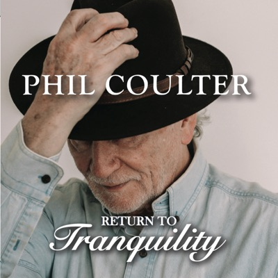 Return to Tranquility - Phil Coulter