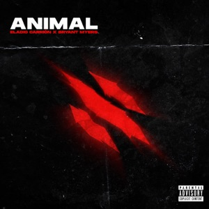 Eladio Carrión & Bryant Myers - Animal