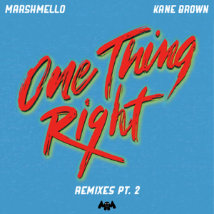 One Thing Right (Late Night Remix)