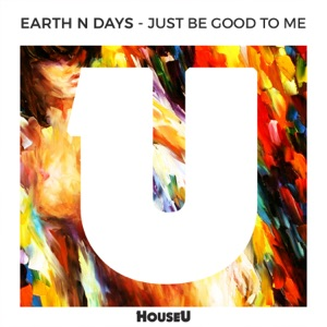 Just Be Good To Me - Single