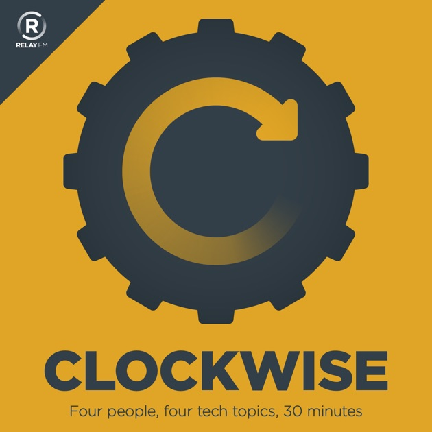 Clockwise by Relay FM on Apple Podcasts