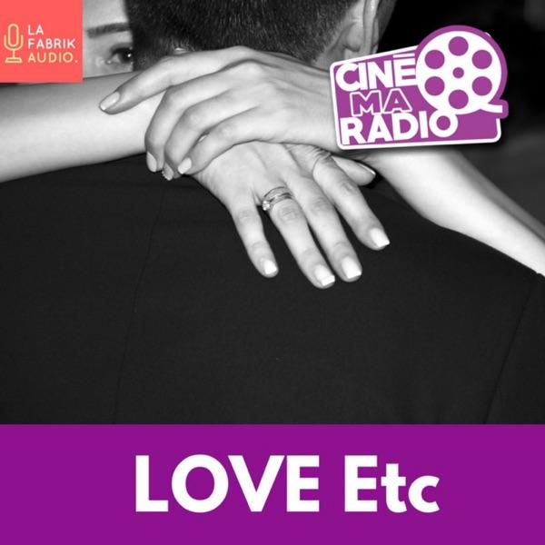 LOVE ETC / CineMaRadio