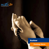 Praising Alarm  Asateer - Asateer