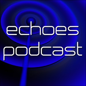 Echoes Podcast: Saul Stokes - Interview Podcast – Echoes