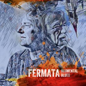 Fermata - Blumental Blues