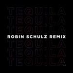 Tequila (Robin Schulz Remix) - Single