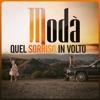 Quel sorriso in volto by Modà iTunes Track 1
