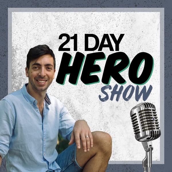 21-Day Hero Show
