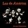 Luz De América - Es Mejor el Amor