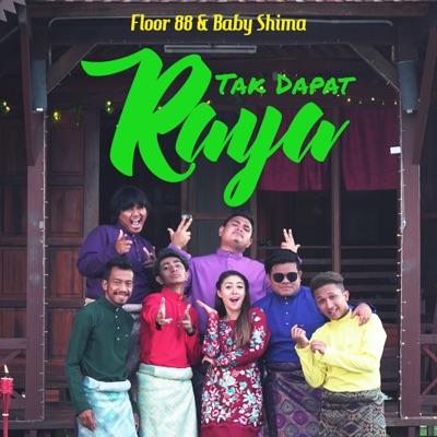 Floor 88 & Baby Shima - Tak Dapat Raya Mp3