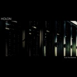 Holon - Some Things Will Have to Change