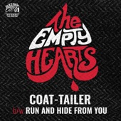 The Empty Hearts - Coat-Tailer