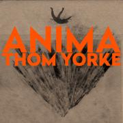 ANIMA - Thom Yorke - Thom Yorke
