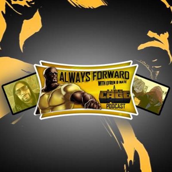 Always Forward: A Luke Cage Podcast