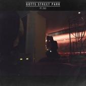 Gotts Street Park & Zilo - Bad