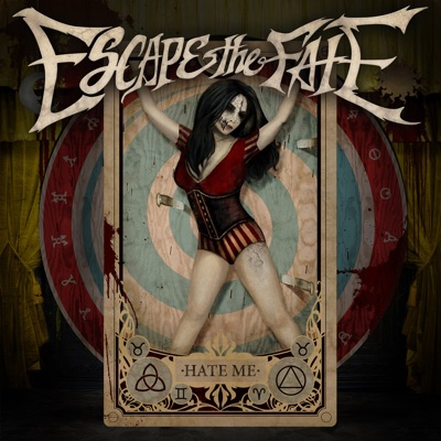 Hate Me (Deluxe) - Escape The Fate