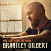 Brantley Gilbert - Man That Hung The Moon  artwork