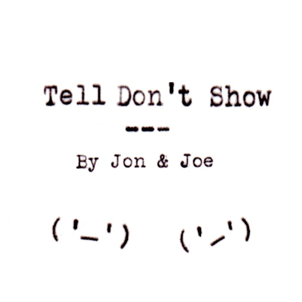 Tell Don't Show
