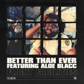 [Download] Better Than Ever (feat. Aloe Blacc) MP3