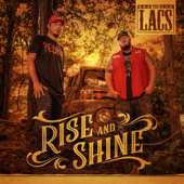 Rise and Shine - The Lacs