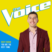 You Are The Best Thing (The Voice Performance) - Ricky Duran