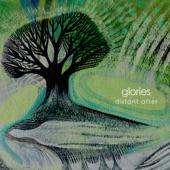 Glories - Make the Hills Echo